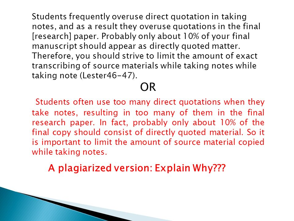 quoting sources in research papers Quoting passages using mla style a short quote is defined as having four or fewer typed lines mla handbook for writers of research papers 6th ed.